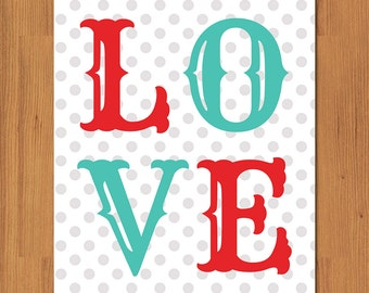 Love Typography Gender Neutral Nursery Decor Art Print Robins Egg Blue and Red Nursery Art Decor for Boy or Girl Grey Polka Dots 8x10 (20)