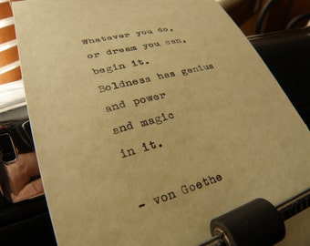 "Von Goethe Quote, ""Boldness Has Genius and Power..."" Hand-typed on Vintage Typewriter"