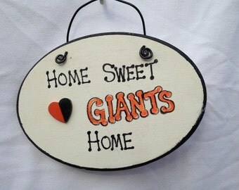 Home Sweet Home- San Francisco Giants Sign