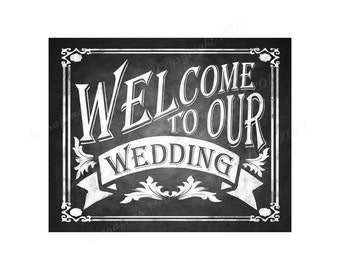 Welcome to our Wedding Poster, Printable Chalkboard, Wedding Sign, Printable Wedding, Rustic Wedding Sign, Chalkboard Sign, Wedding Gifts