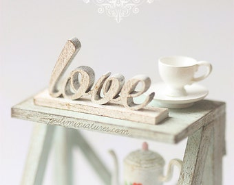 Dollhouse Miniature - Wood Letters - Free Standing Distressed Wooden Letters - LOVE