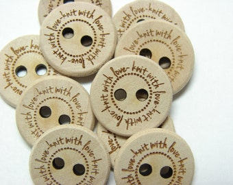 "3/4"" Wooden Buttons ""knit with love"" - Set of  10"
