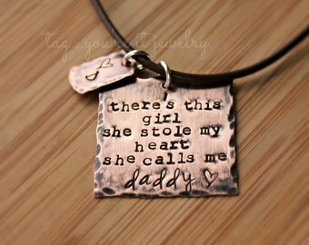 Daddy daughter Necklace- girl who stole my heart she calls me daddy-copper necklace-men's necklace-rustic jewelry for men-rustic copper