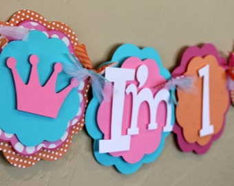 """Princess Crown Pink Orange Turquoise Polka Dot """"I'm 1"""" High Chair Age Banner Highchair Girl Baby Shower Party Decorations Princess"""