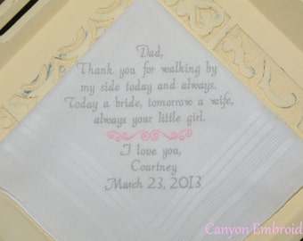 Father of the Bride Walking By My Side Embroidered Wedding Hankerchief - Thank you Dad - Always Your Little Girl by Canyon Embroidery