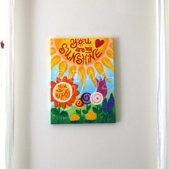 You Are My Sunshine #10, 12x16 acrylic original painting, Wall Art for Girls Room, Floral Nursery Art