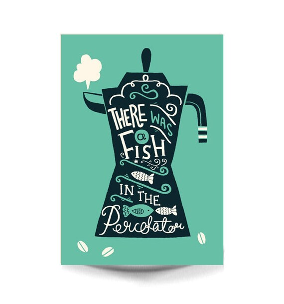 A4 Twin Peaks Art Print - 'There was a fish in the percolator' - Typography / Illustration / Hand Lettering