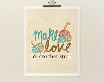 And Crochet Stuff // Typographic Print, Illustration, Art Poster, Craft Room Art Decor, Digital Print, Crochet, Fiber Art, Yarn, Crafters