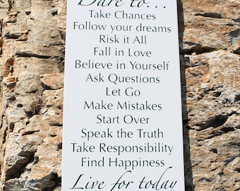 Custom Sign - DARE TO...Take chances, Follow your dreams, Risk it all... - large wood sign, subway sign