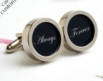 Always and Forever Cufflinks Romantic Gift for Groom or Someone Special