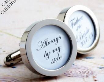 Father of the Bride Cufflinks 'Always by my side' with Wedding Date Custom Wedding Cufflinks PC620