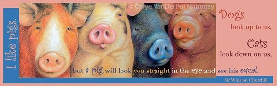 "Bookmark - Four playful pigs in orange, white, blue, and magenta with a Winston Churchill quote - ""Noses"" - GREAT gift for a reader"
