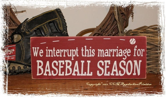 We Interrupt This Marriage for BASEBALL SEASON- Baseball Decor -Wood Sign- Spring Decoration Sports Fan Gift Home Decor