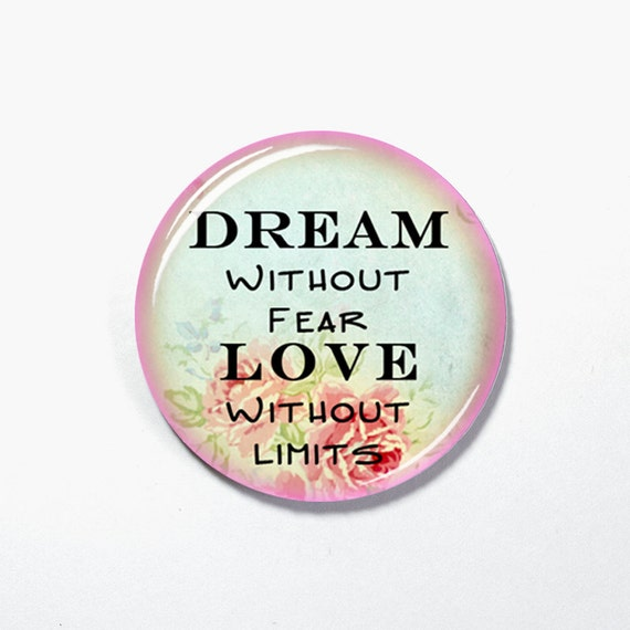 Dream Without Fear Love Without Limits: Unavailable Listing On Etsy