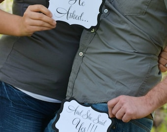 He Asked...And She Said YES - Set of 2 Engagement Photo Prop Signs
