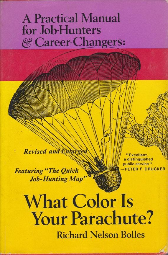 Vintage Book : What Color is Your Parachute