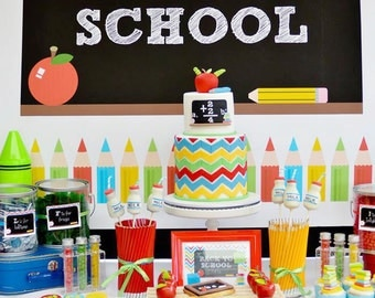 BACK To School Party Printable Set - Includes Backdrop, Food Tents & Party Sign - Print Your Own - DIY