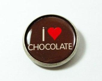 Chocolate Lover Pin, Pin, lapel pin, Humor, Brooch, funny saying, I Love Chocolate, Chocolate Lover, Stocking Stuffer (3223)