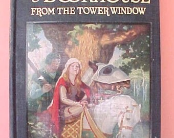 """Lovely Child's 1920's Book:  """"From the Tower Window""""-My Bookhouse Series"""