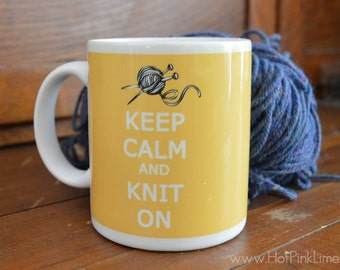 Keep Calm and Knit On Mug in Choice of Colors and Sizes