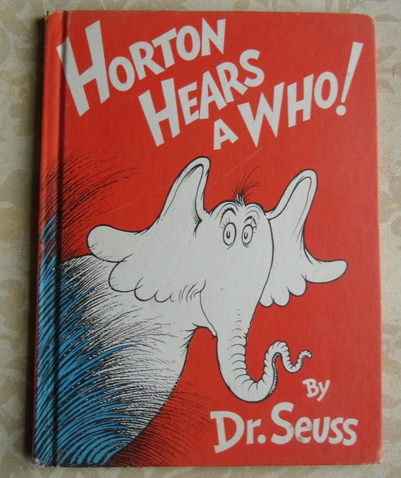 Vintage Childrens Book Horton Hears A Who By Dr. Seuss