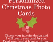 Personalized Holiday Christmas Photo Card, 5x7 printable download, Custom personalized photo card
