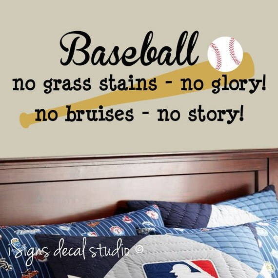 Baseball No Grass Stains No Glory No Bruises No Story Wall