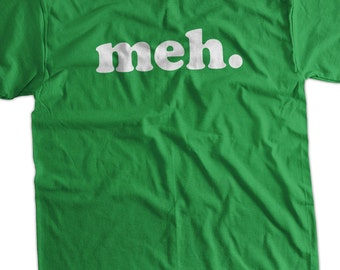meh funny tshirt  Geek Nerd Cool Art Screen Printed T-Shirt Mens Ladies Womens Youth Funny Geek Gift
