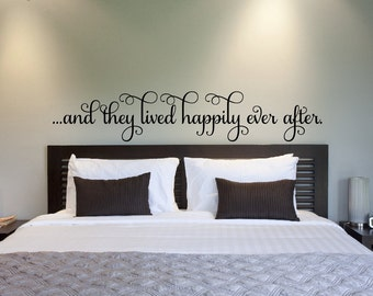Bedroom Wall Decal And They Lived Happily Ever After Vinyl Wall Decal Wedding Decor Vinyl Wall Decal - Vinyl Lettering