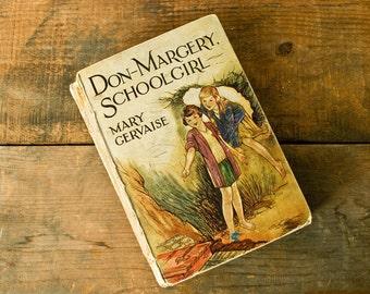 Vintage book 1931 beautiful illustrations Don Margery School Girl/junk journal/scrapbooking/decor