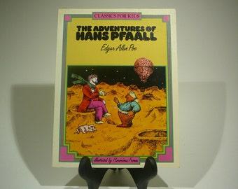The Adventures of Hans Pfaall, 1985, Edgar Allan Poe, Hieronimus Fromm, Classics for Kids, vintage kids book