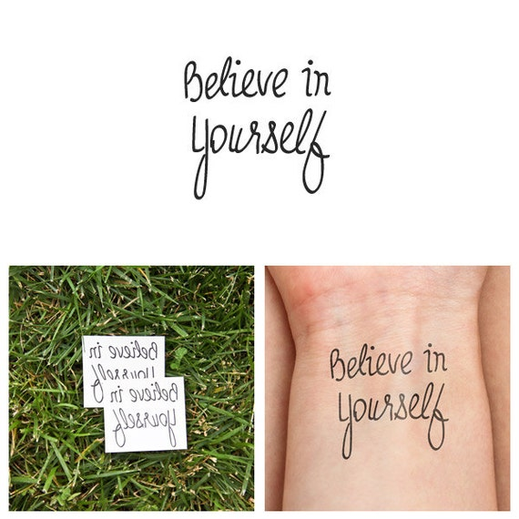 believe in yourself temporary tattoos set of 2. Black Bedroom Furniture Sets. Home Design Ideas