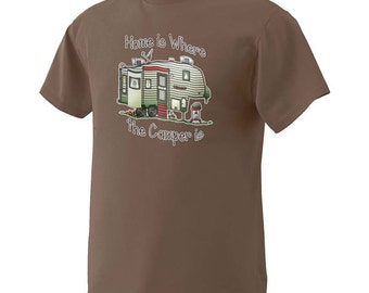 Home is Where the Camper Is 100% Heavy Cotton T-Shirt