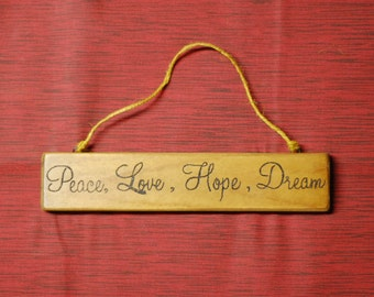 Woodburned Peace, Love, Hope, Dream Plaque