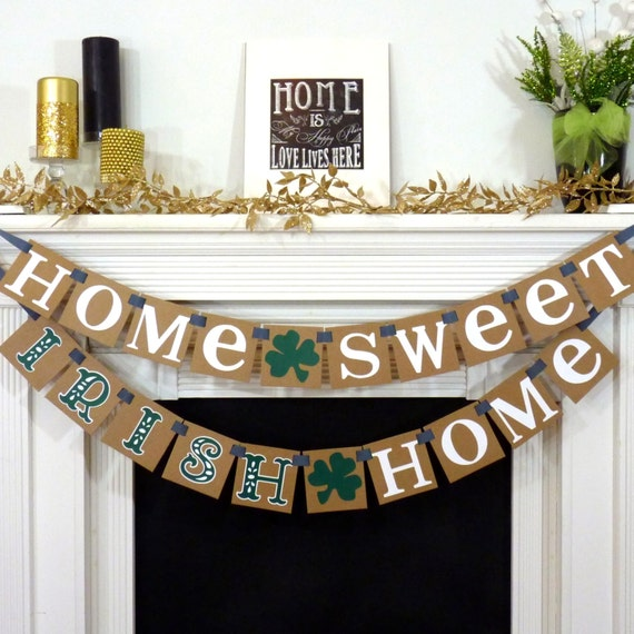 Home sweet irish home st patricks day irish sign happy for Irish home decorations