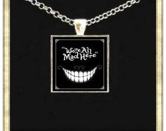 We are all Mad Here - Handmade pendant bezel with glass tile, Antique Bronze or Silver