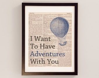 Vintage Love Quote Dictionary Print - I Want To Have Adventures With You - Print on Vintage Dictionary Paper - Travel Quote - Gift For Him