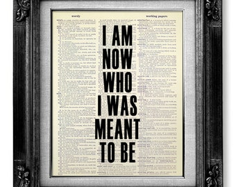 Downton Abbey, INSPIRATIONAL Quote Poster, Text Art, British Decor, MOTIVATIONAL QUOTE Print, Dorm Poster - I am Now Who I was Meant to Be