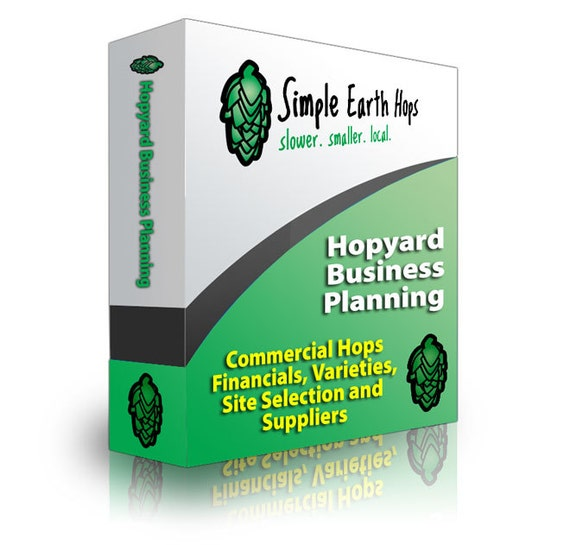 Hopyard Business Planning & Hop Trellis Design - ebook on growing commercial hops for beer brewers