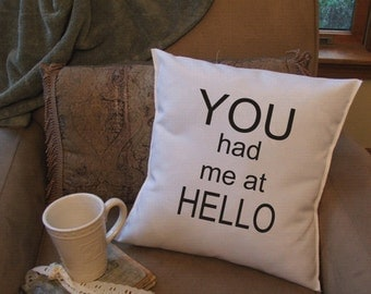 you had me at hello throw pillow cover, valentine's day pillow cover, cushion cover