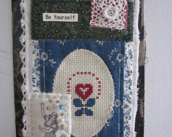 Fabric Scrap Collage Book Cover Art...Be Yourself