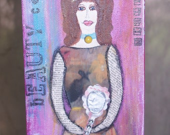 Collage Girl  Mixed Media Painting Collage Beauty Comes From Within Original Art