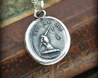 Perseverance Wax Seal Necklace Do or Die antique wax seal jewelry in fine silver - Perseverance Will Conquer - E2245