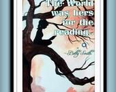 Inspirational Quote Art Book reading painting Print Modern ARt 8x10 Nursery art Literacy