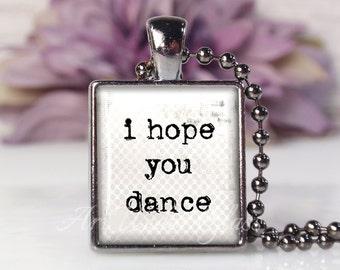Scrabble Tile Size Glass Bubble Pendant Necklace- I Hope You Dance Song Lyrics