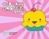 Cupcake Graffiti Volume One