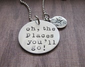 Oh The Places You ' ll Go Dr Seuss Graduation Personalized Compass Charm Going Away Gift Hand Stamped Jewelry  Ready to ship