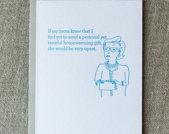 Disappointed Mom Letterpress Card. Housewarming.
