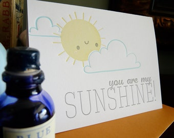 You Are My Sunshine Letterpress Note Card 1pc