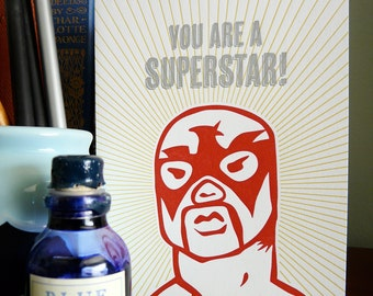 You Are A Superstar Letterpress Luchadore Note Card